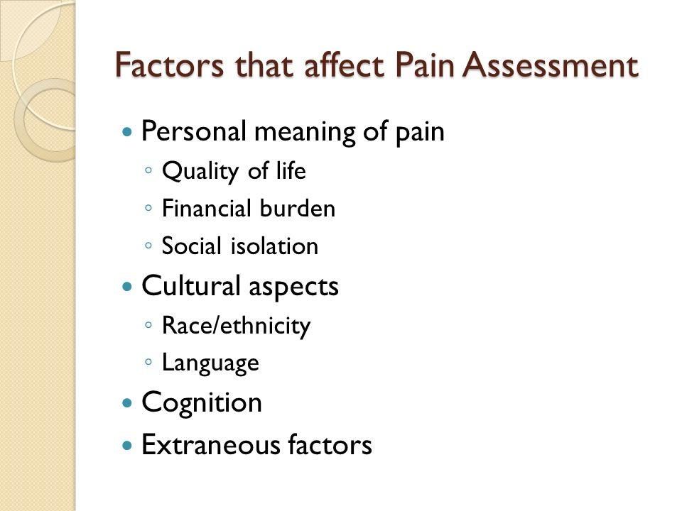 Factors that affect Pain Assessment