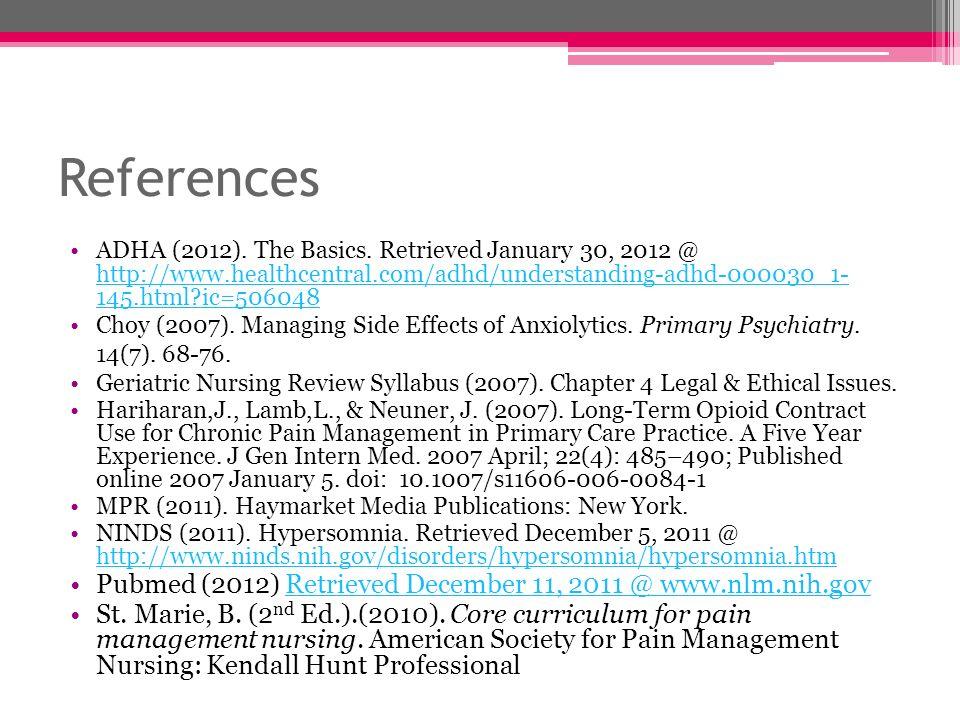 References Pubmed (2012) Retrieved December 11, 2011 @ www.nlm.nih.gov