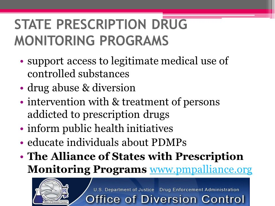 STATE PRESCRIPTION DRUG MONITORING PROGRAMS