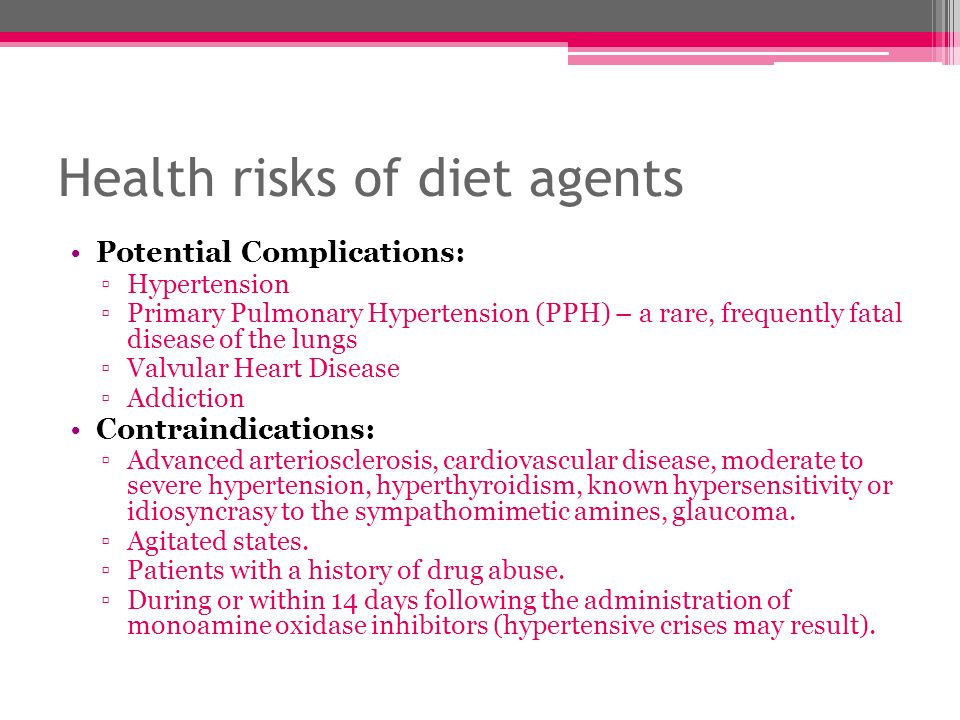 Health risks of diet agents