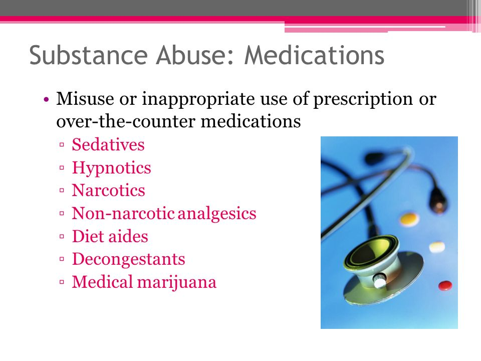 Substance Abuse: Medications