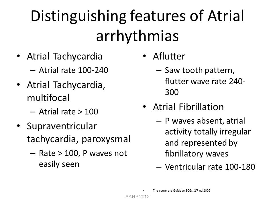 Distinguishing features of Atrial arrhythmias
