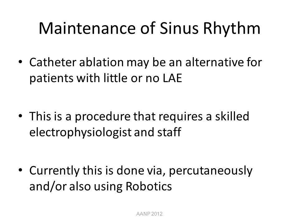 Maintenance of Sinus Rhythm