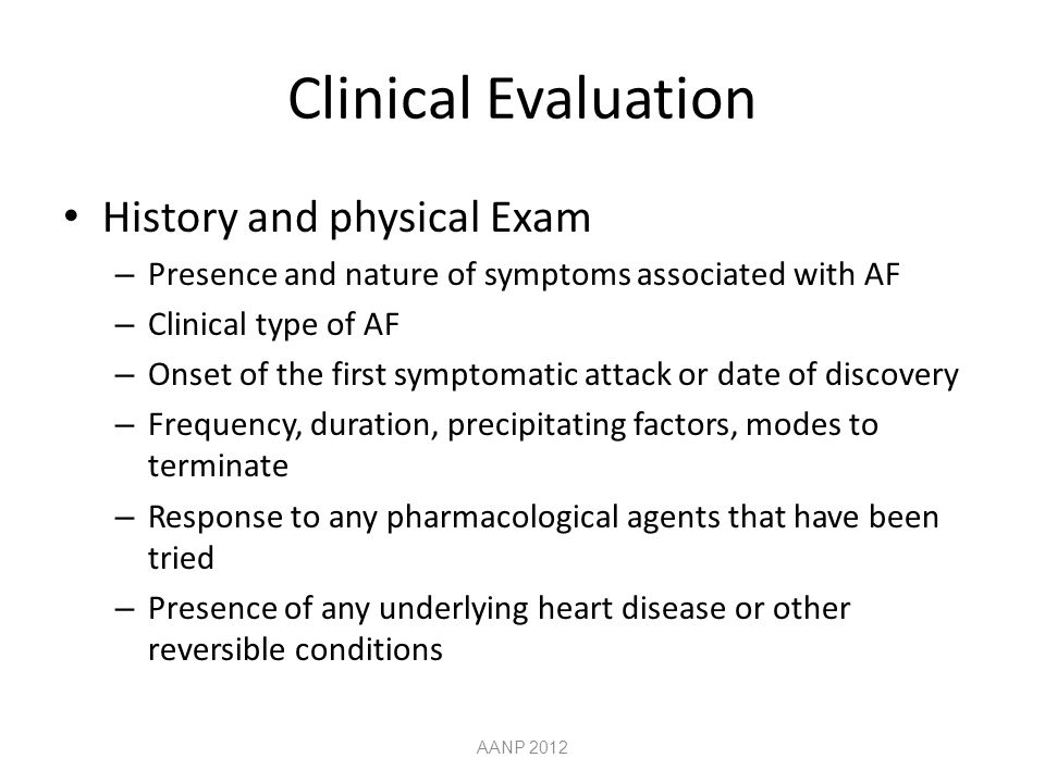 Clinical Evaluation History and physical Exam