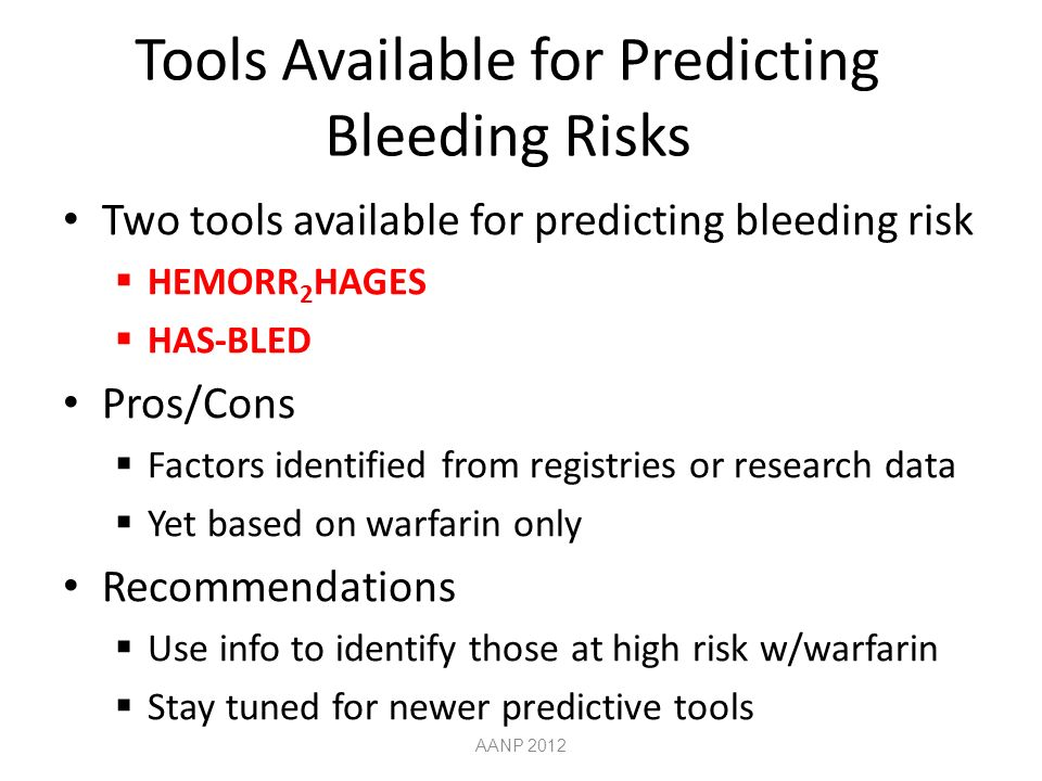 Tools Available for Predicting Bleeding Risks