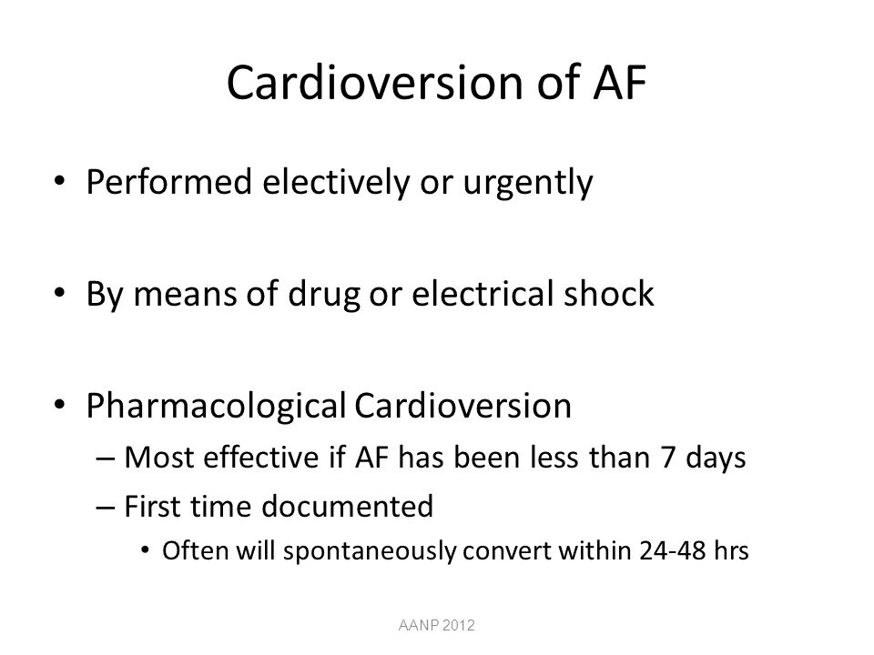 Cardioversion of AF Performed electively or urgently