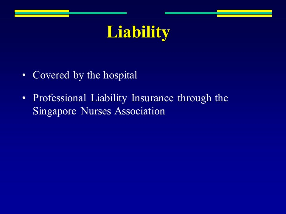Liability Covered by the hospital