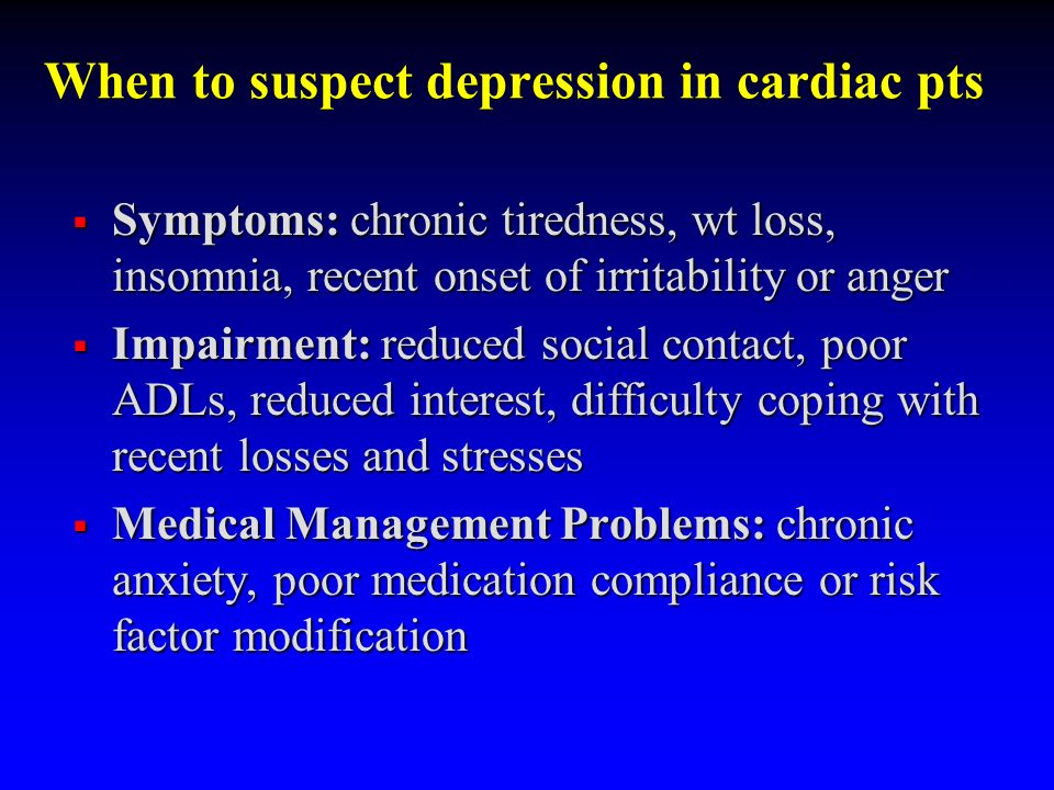When to suspect depression in cardiac pts