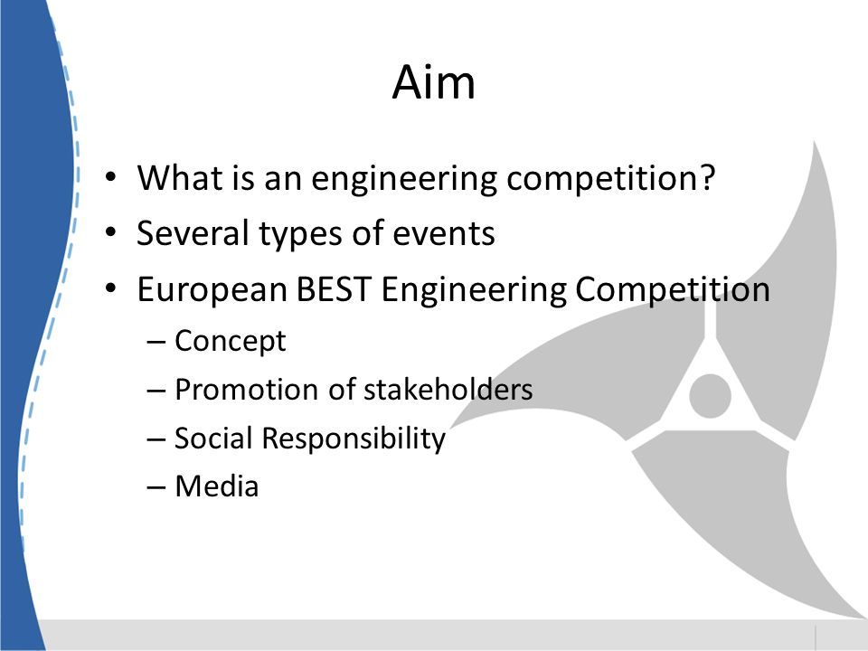 Aim What is an engineering competition Several types of events