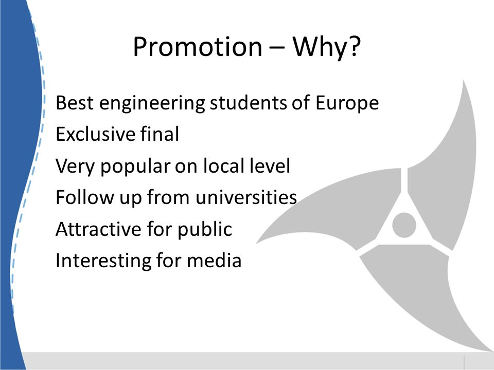 Promotion – Why Best engineering students of Europe Exclusive final