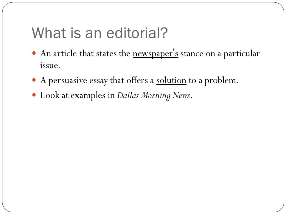 What is an editorial an article that states the newspaper s