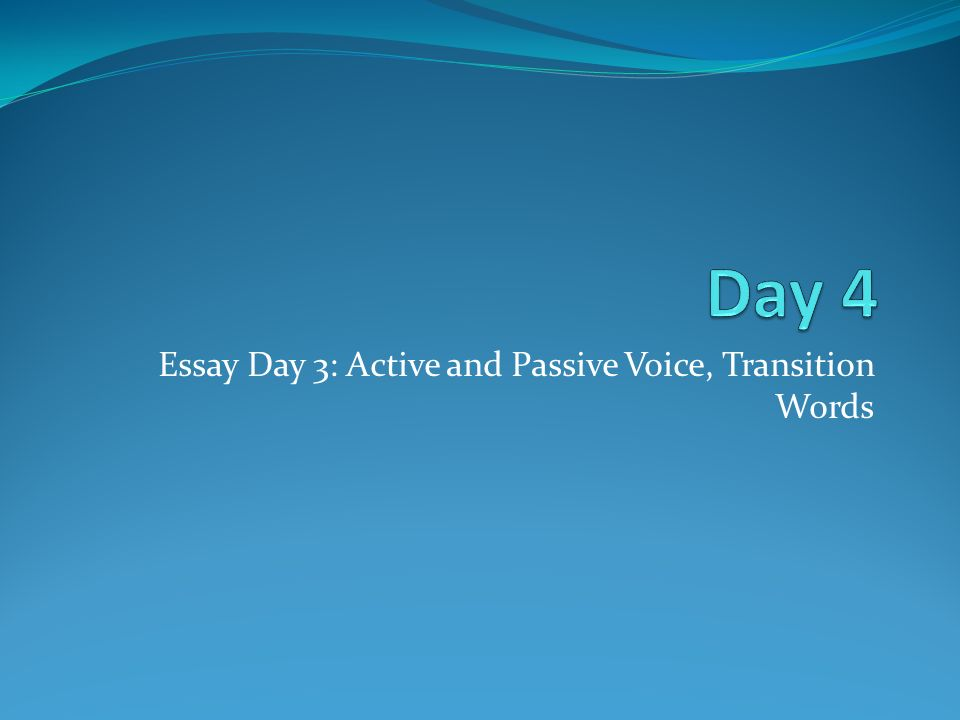 passive voice in an essay Ok so i focused on the content of my essay a lot more than the way i presented it.