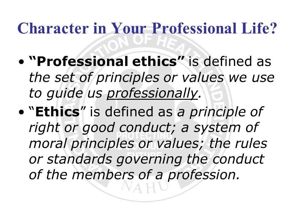 Character in Your Professional Life