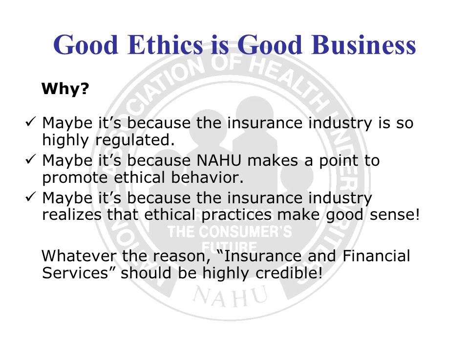 Good Ethics is Good Business