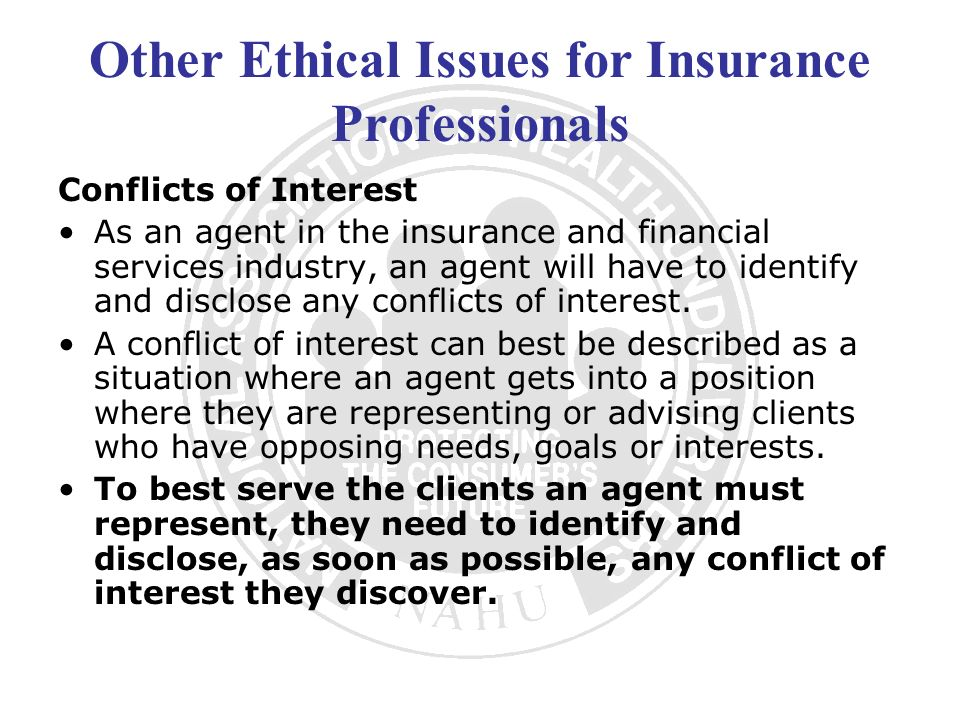 Other Ethical Issues for Insurance Professionals