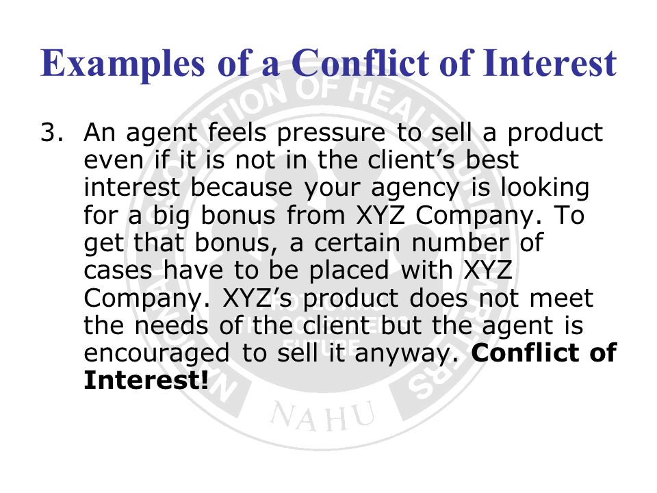 Examples of a Conflict of Interest