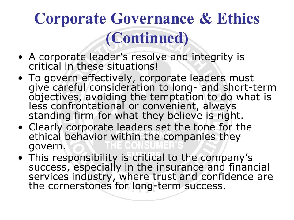 Corporate Governance & Ethics (Continued)