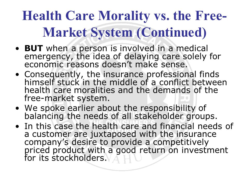 Health Care Morality vs. the Free-Market System (Continued)