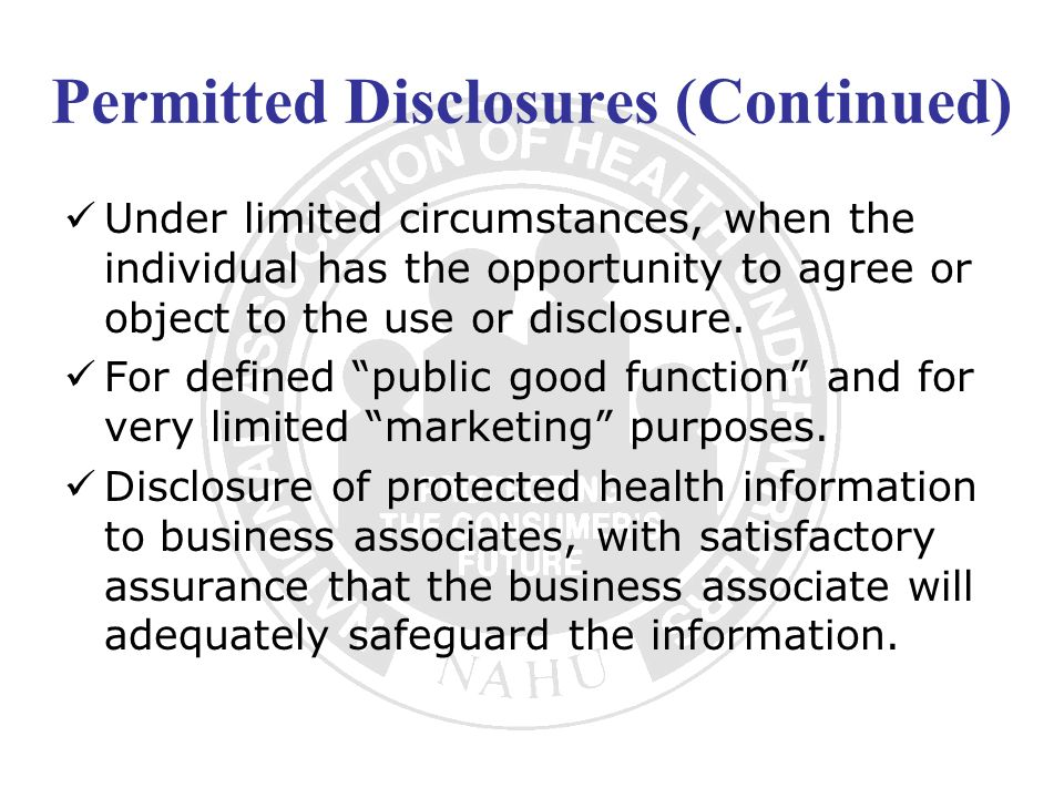Permitted Disclosures (Continued)