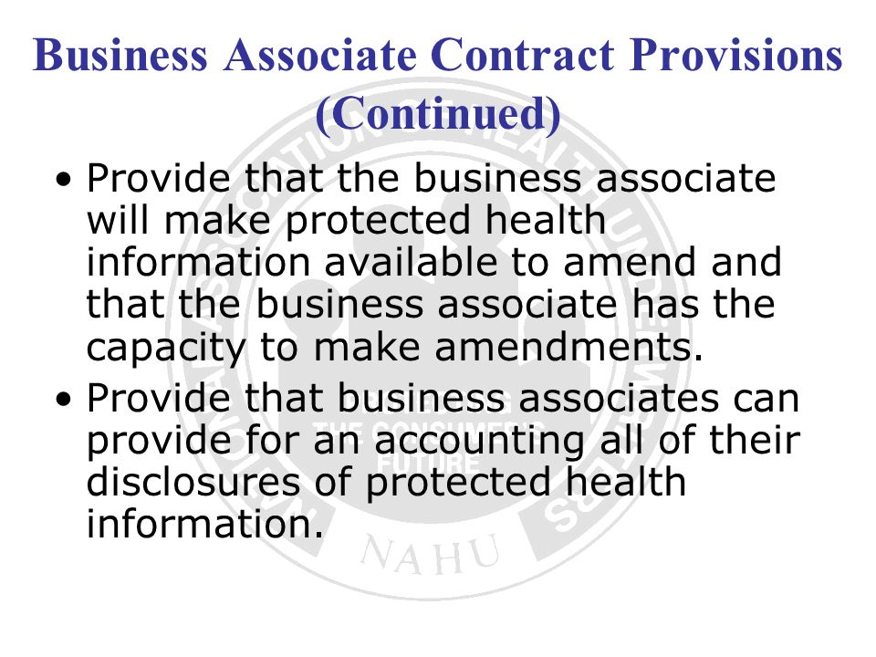 Business Associate Contract Provisions (Continued)