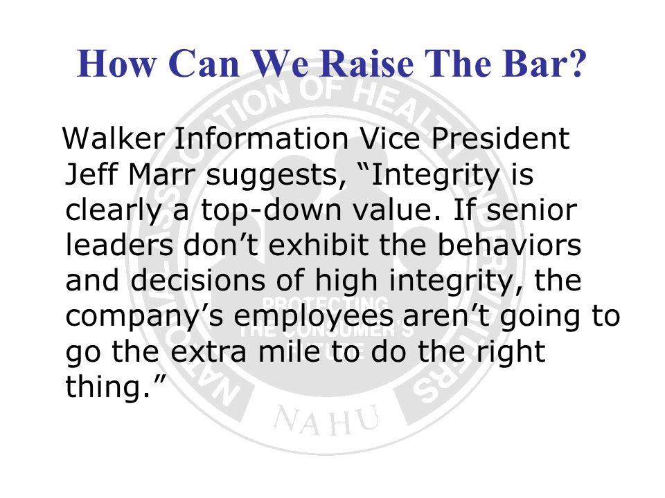 How Can We Raise The Bar