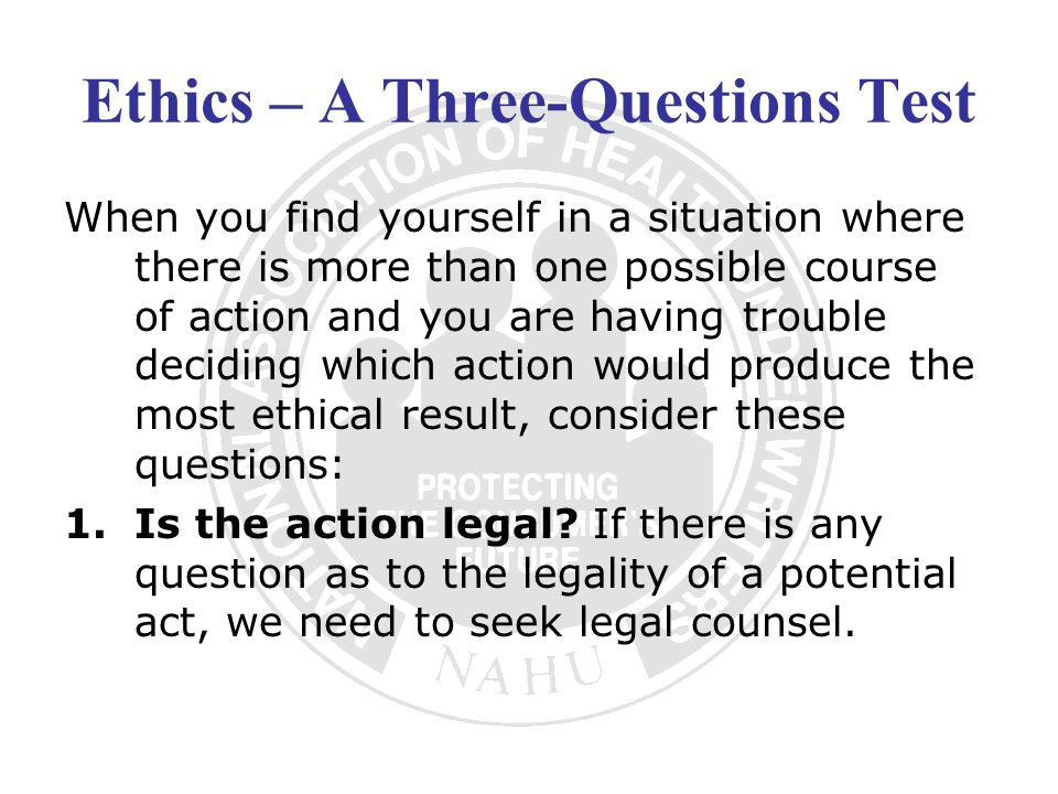 Ethics – A Three-Questions Test