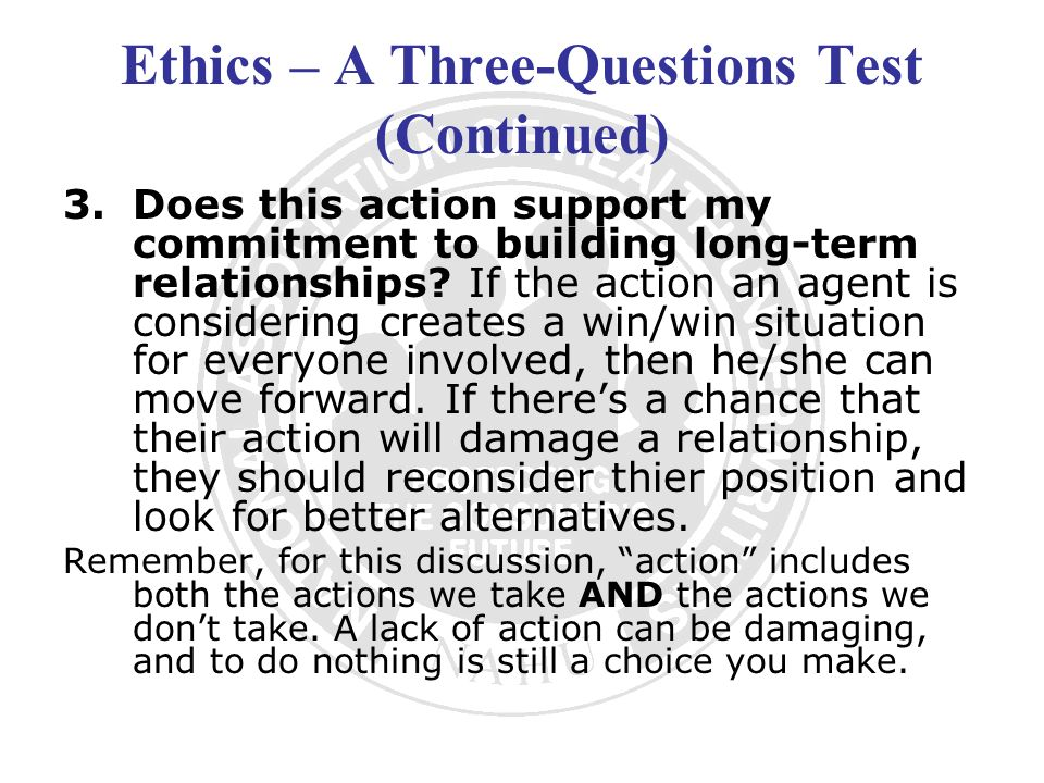 Ethics – A Three-Questions Test (Continued)