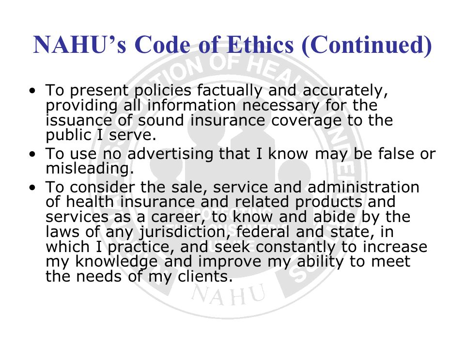 NAHU's Code of Ethics (Continued)