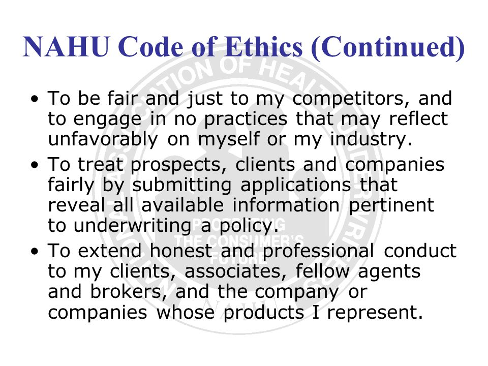 NAHU Code of Ethics (Continued)
