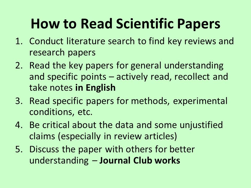 how to read a research paper Reading a scientific paper is a completely different process from reading an  article about science in a blog or newspaper not only do you read.