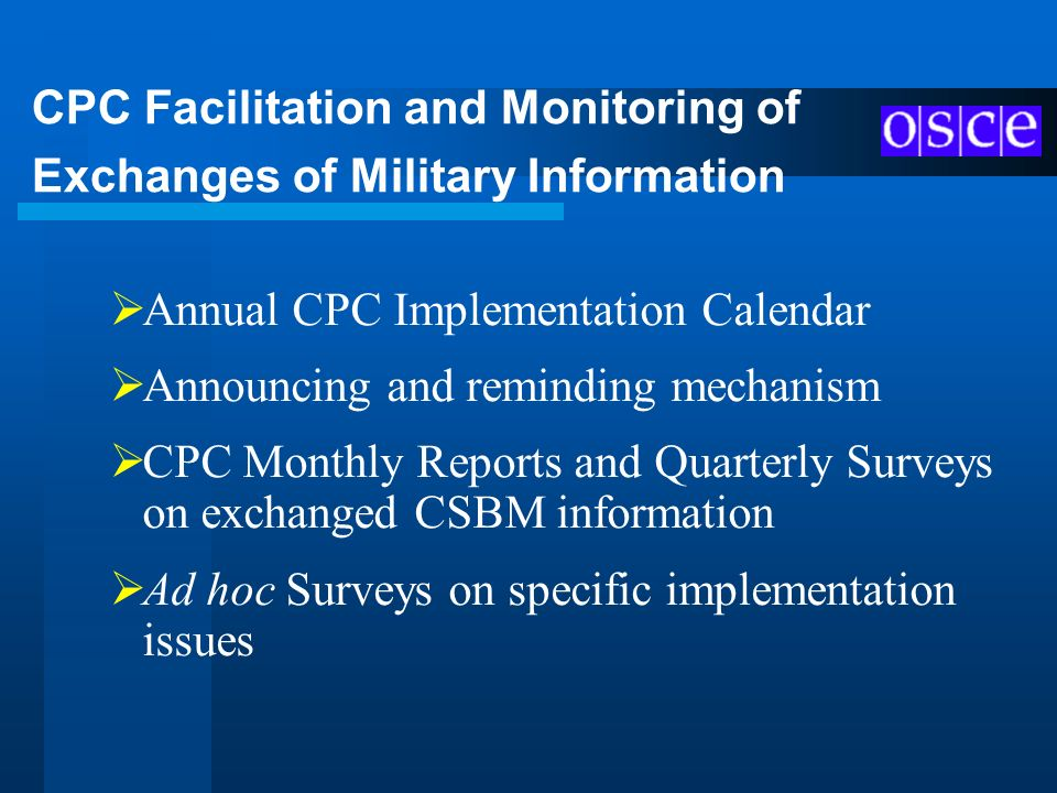 CPC Facilitation and Monitoring of Exchanges of Military Information