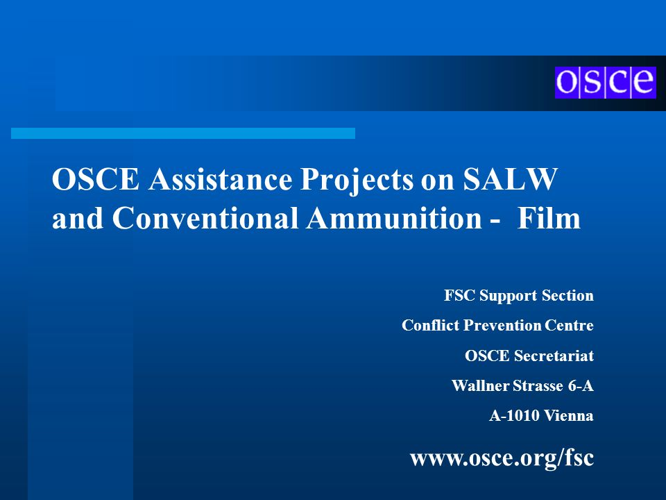 OSCE Assistance Projects on SALW and Conventional Ammunition - Film