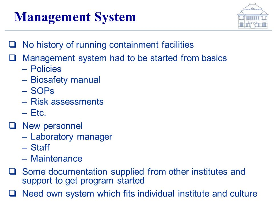Management System No history of running containment facilities