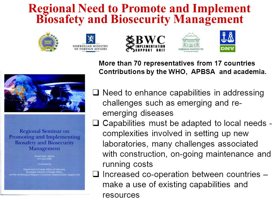 Regional Need to Promote and Implement Biosafety and Biosecurity Management