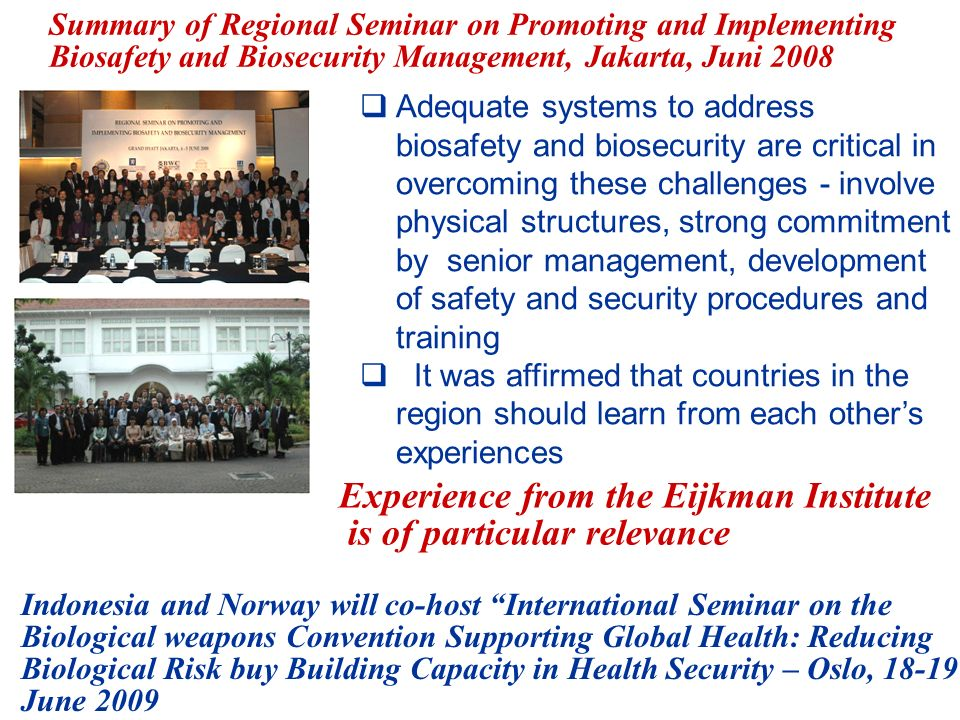 Experience from the Eijkman Institute is of particular relevance