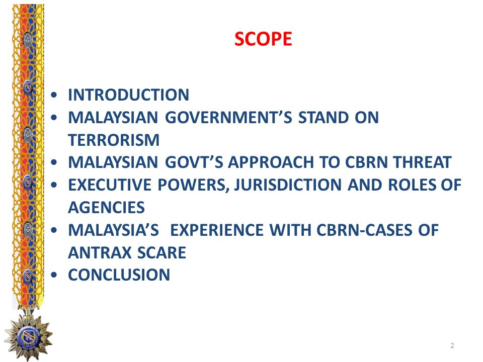 SCOPE INTRODUCTION MALAYSIAN GOVERNMENT'S STAND ON TERRORISM