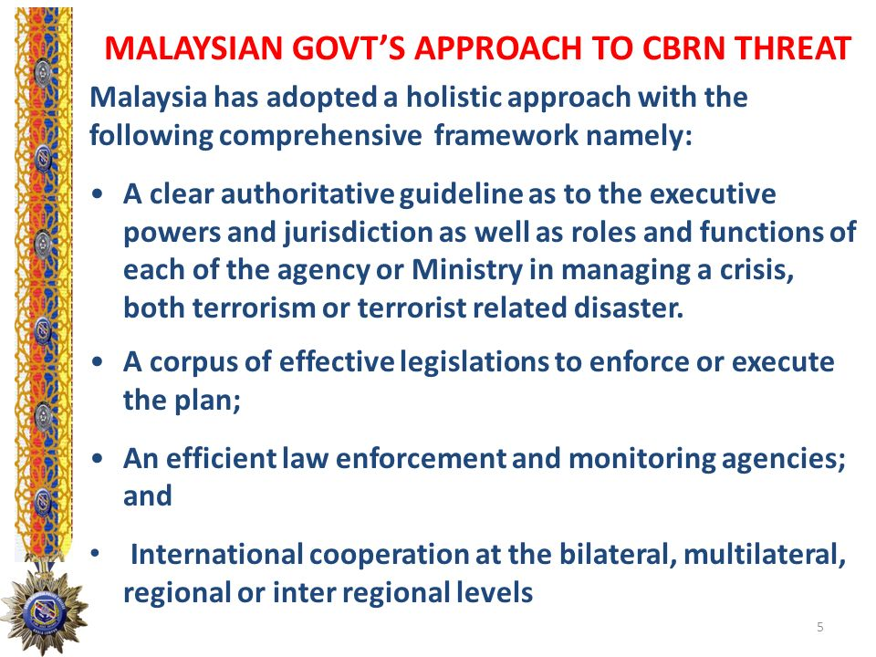 MALAYSIAN GOVT'S APPROACH TO CBRN THREAT