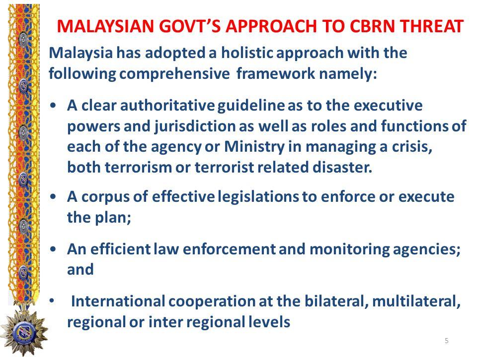 MALAYSIAN GOVT'S APPROACH TO CBRN THREAT