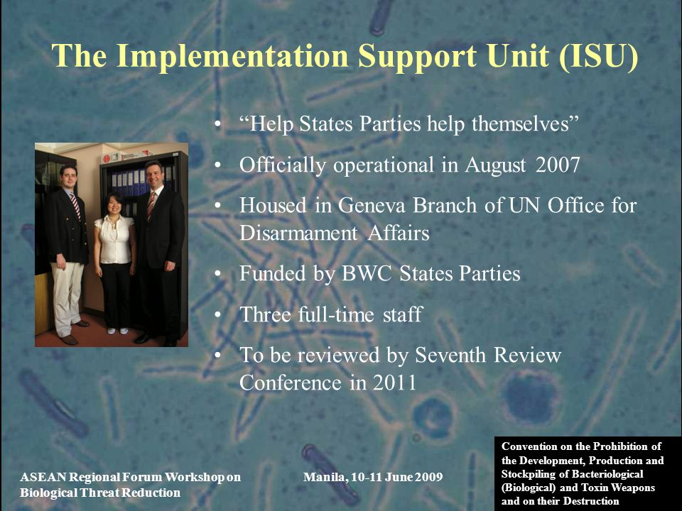 The Implementation Support Unit (ISU)