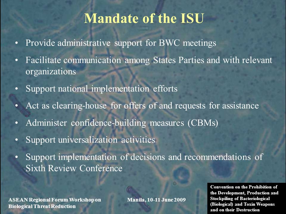 Mandate of the ISU Provide administrative support for BWC meetings