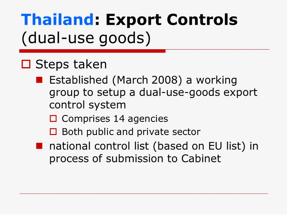 Thailand: Export Controls (dual-use goods)