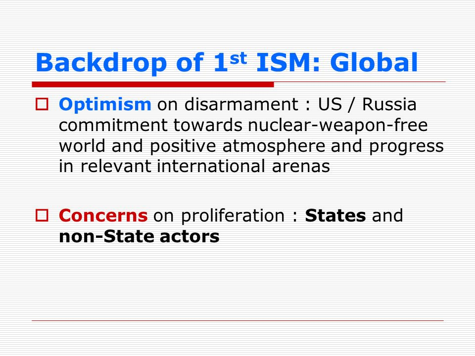Backdrop of 1st ISM: Global
