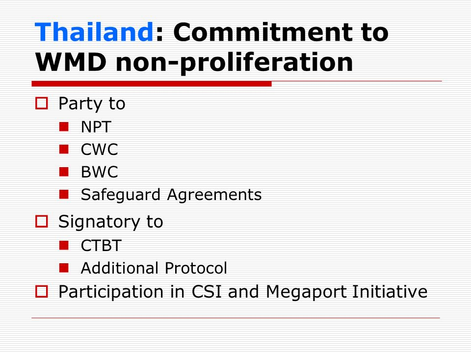 Thailand: Commitment to WMD non-proliferation