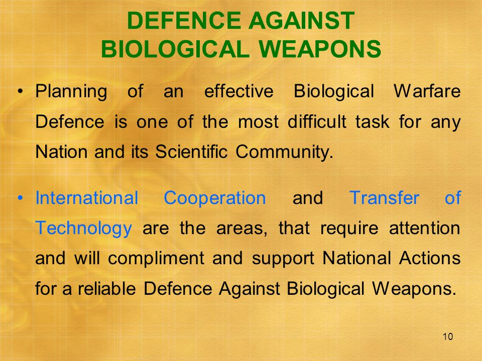 DEFENCE AGAINST BIOLOGICAL WEAPONS
