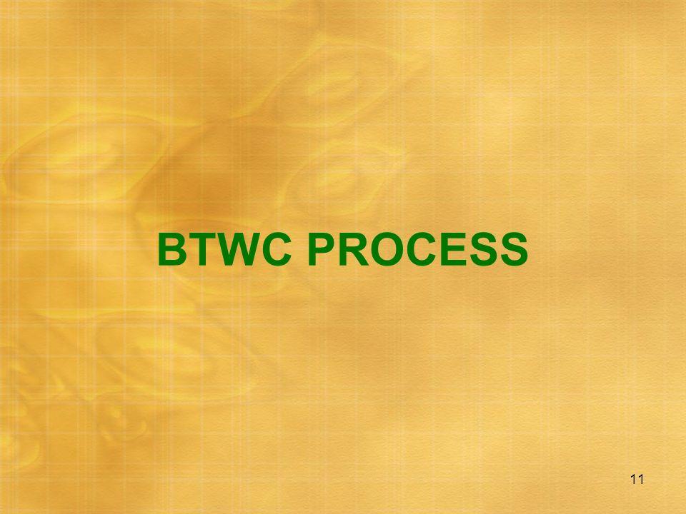 BTWC PROCESS