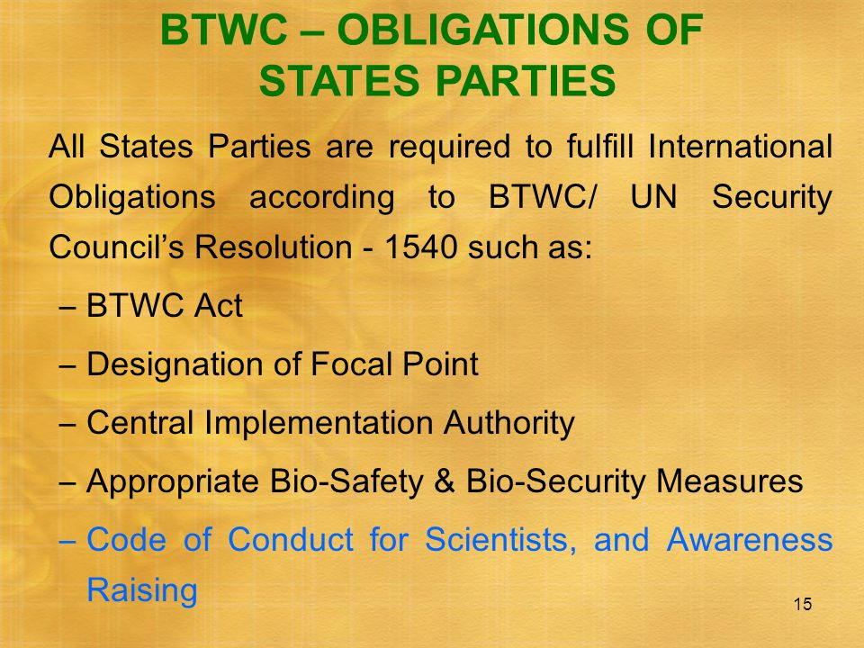 BTWC – OBLIGATIONS OF STATES PARTIES