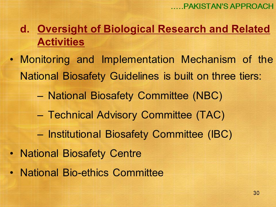 d. Oversight of Biological Research and Related Activities