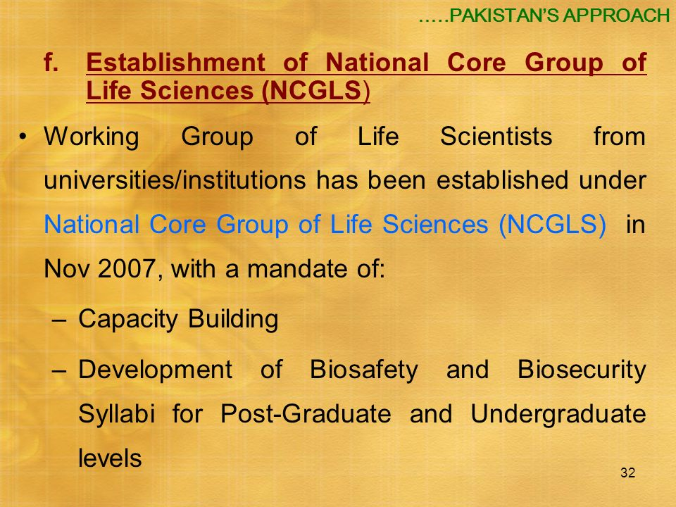 f. Establishment of National Core Group of Life Sciences (NCGLS)
