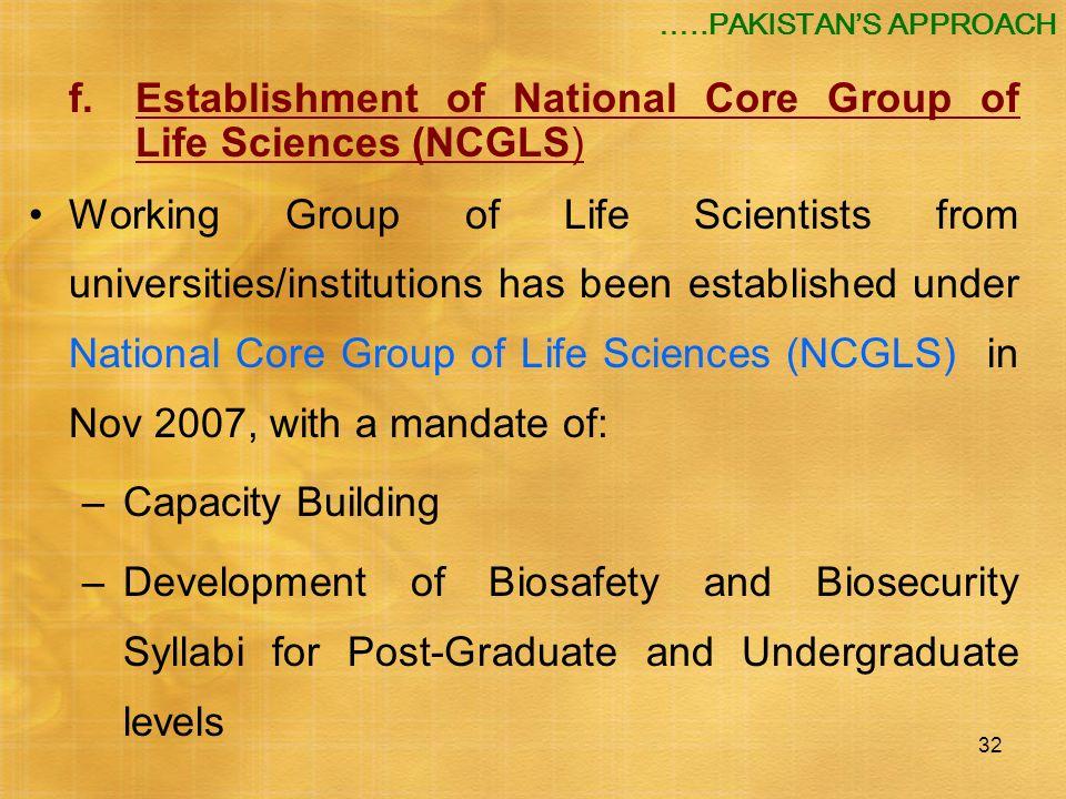f. Establishment of National Core Group of Life Sciences (NCGLS)