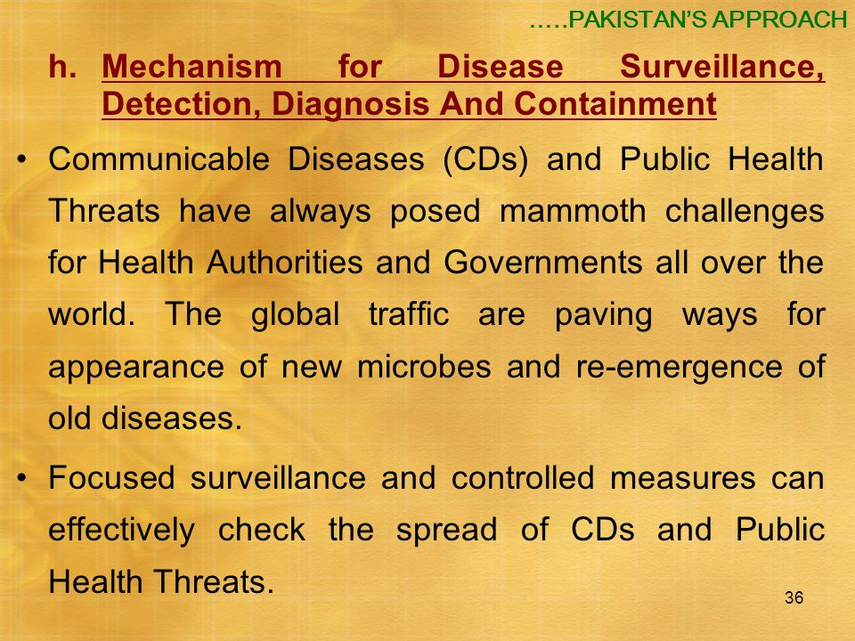 …..PAKISTAN'S APPROACH h. Mechanism for Disease Surveillance, Detection, Diagnosis And Containment.